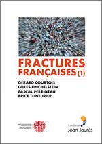 Fractures françaises (1)